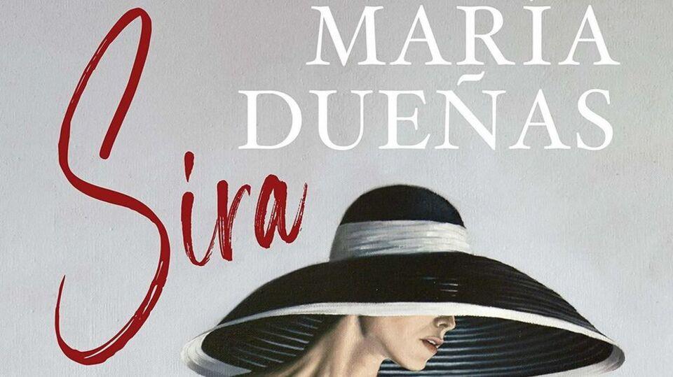 'Sira', la nueva novela de María Dueñas y continuación de 'El tiempo entre  costuras'
