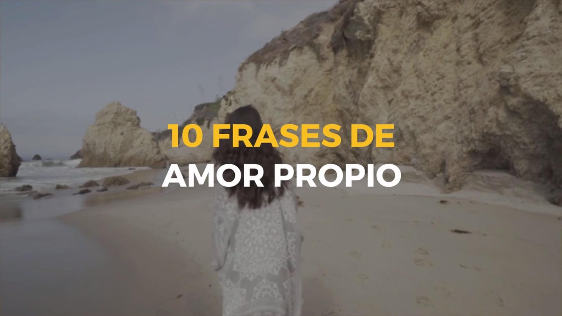 10 Frases De Amor Propio Tu Autoestima Se Lo Merece