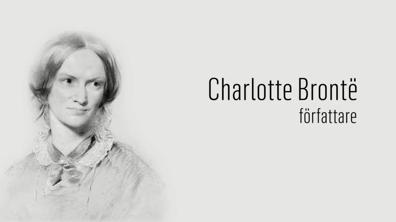 Berömda kvinnor – förr och nu: Charlotte Brontë