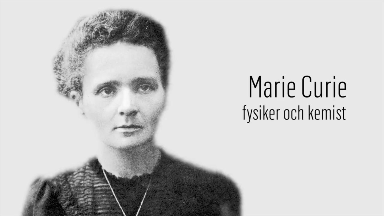 Berömda kvinnor – förr och nu: Marie Curie