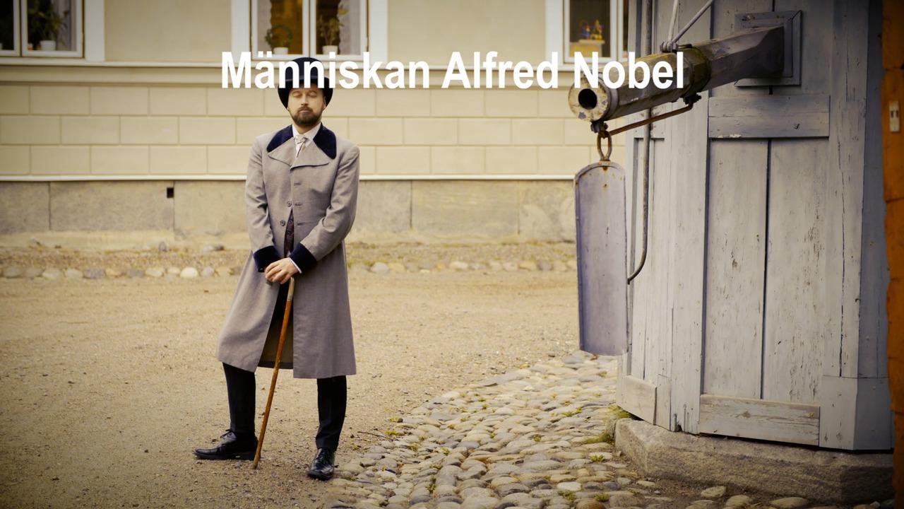Nobelpriset – Människan Alfred Nobel