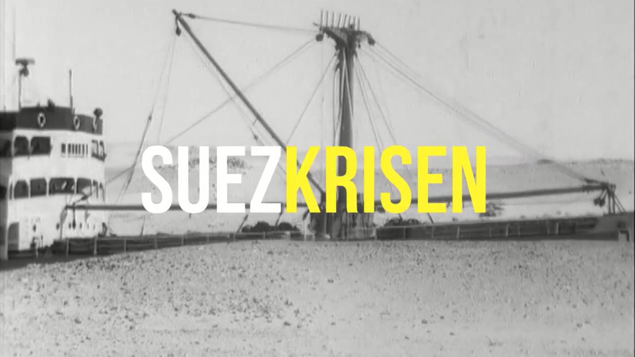 Förstå sammanhanget – Suezkrisen