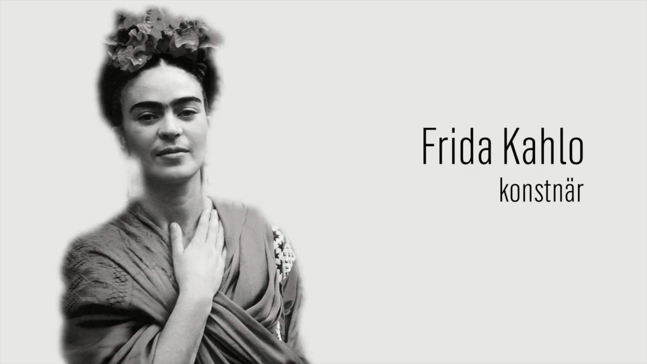 Berömda kvinnor – förr och nu: Frida Kahlo