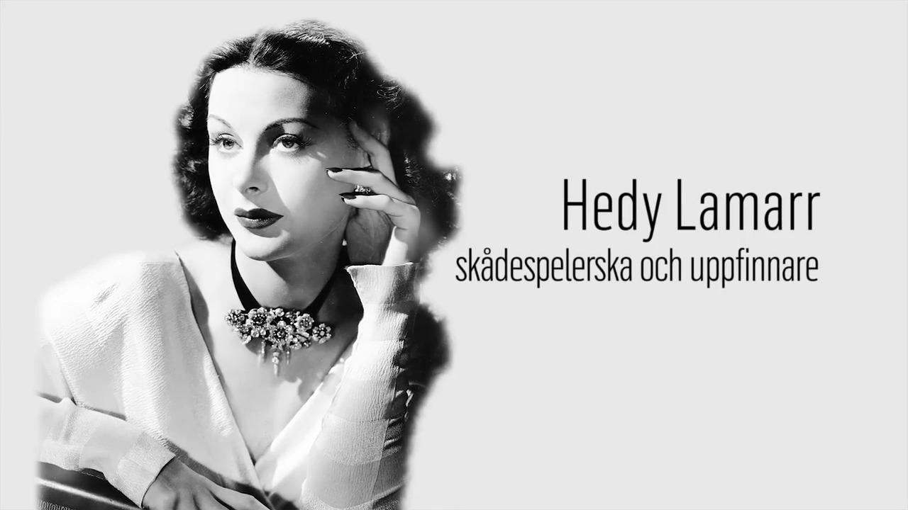 Berömda kvinnor – förr och nu: Hedy Lamarr