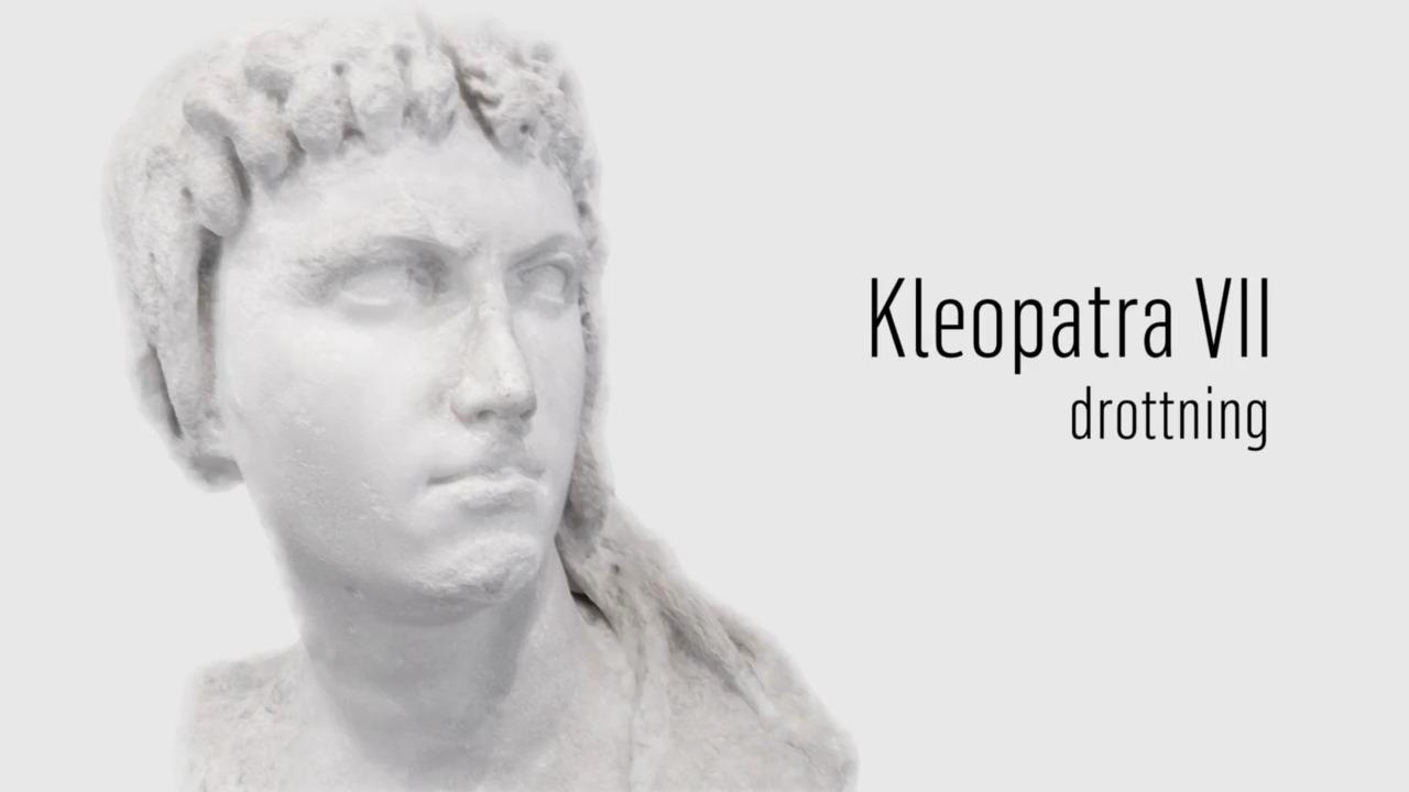 Berömda kvinnor – förr och nu: Kleopatra VII