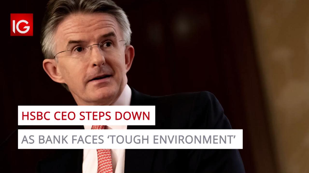 HSBC CEO steps down as bank faces 'tough environment'