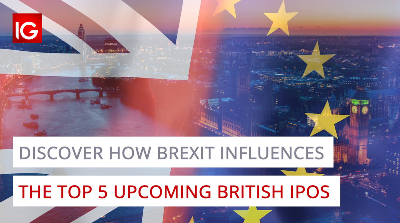 Discover how Brexit influences the top 5 upcoming British IPOs
