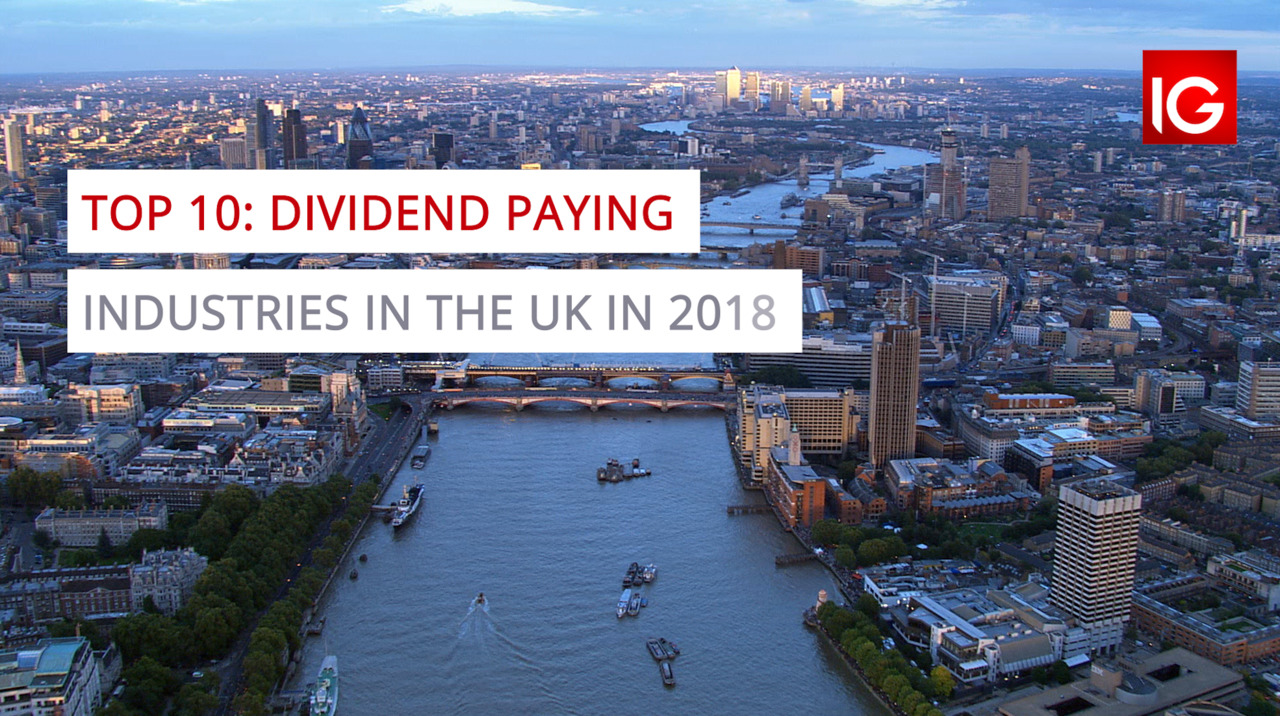 Top 10 dividend paying industries in the UK in 2018