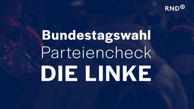 Parteien-Check vor der Bundestagswahl: Die Linke