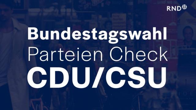 Parteien-Check vor der Bundestagswahl: CDU/CSU