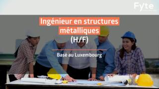 Ingénieur en Structures Métalliques (F/H)