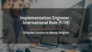 Implementation Engineer - International role (F/M)