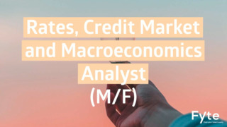Rates, Credit Market and Macroeconomics Analyst (F/M)