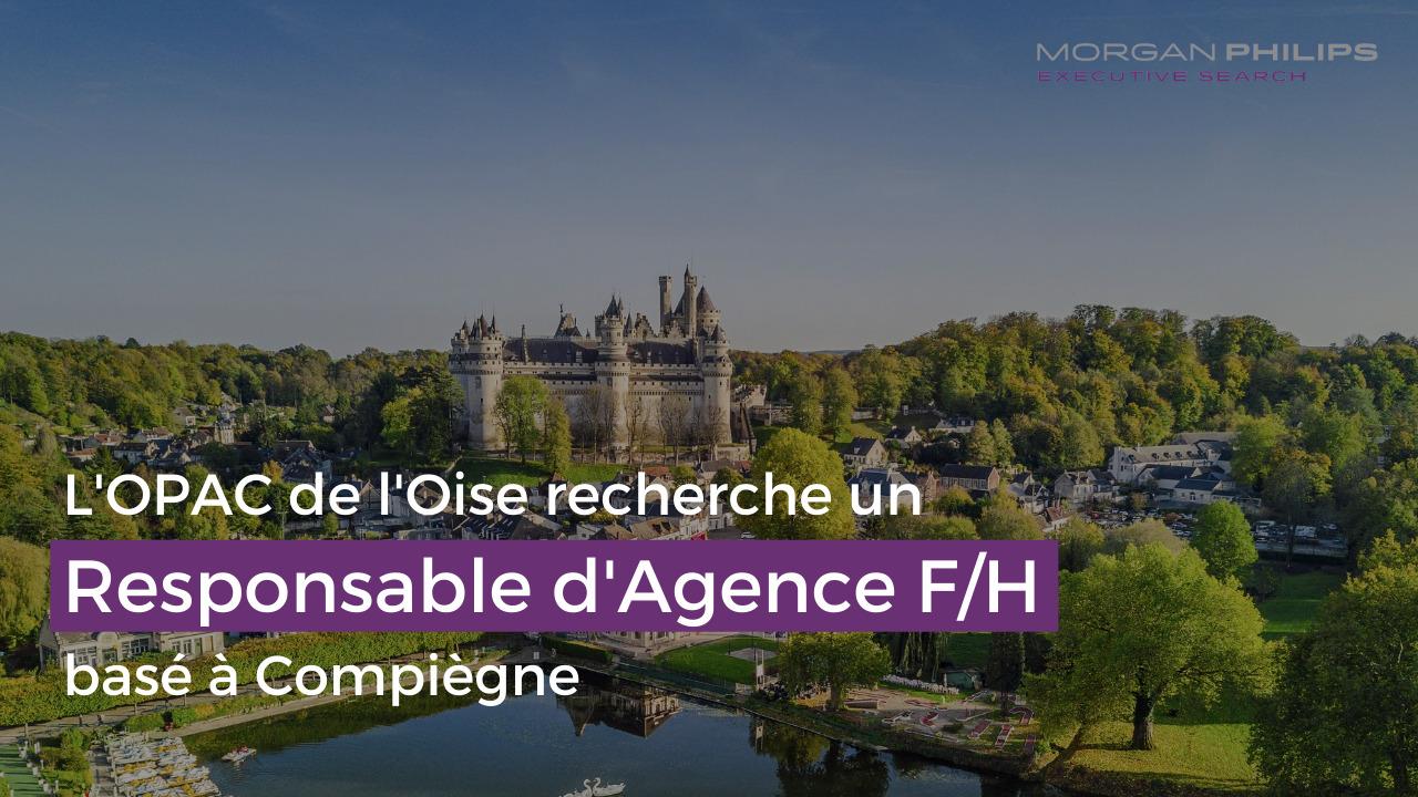 Responsable d'agence Compiègne F/H