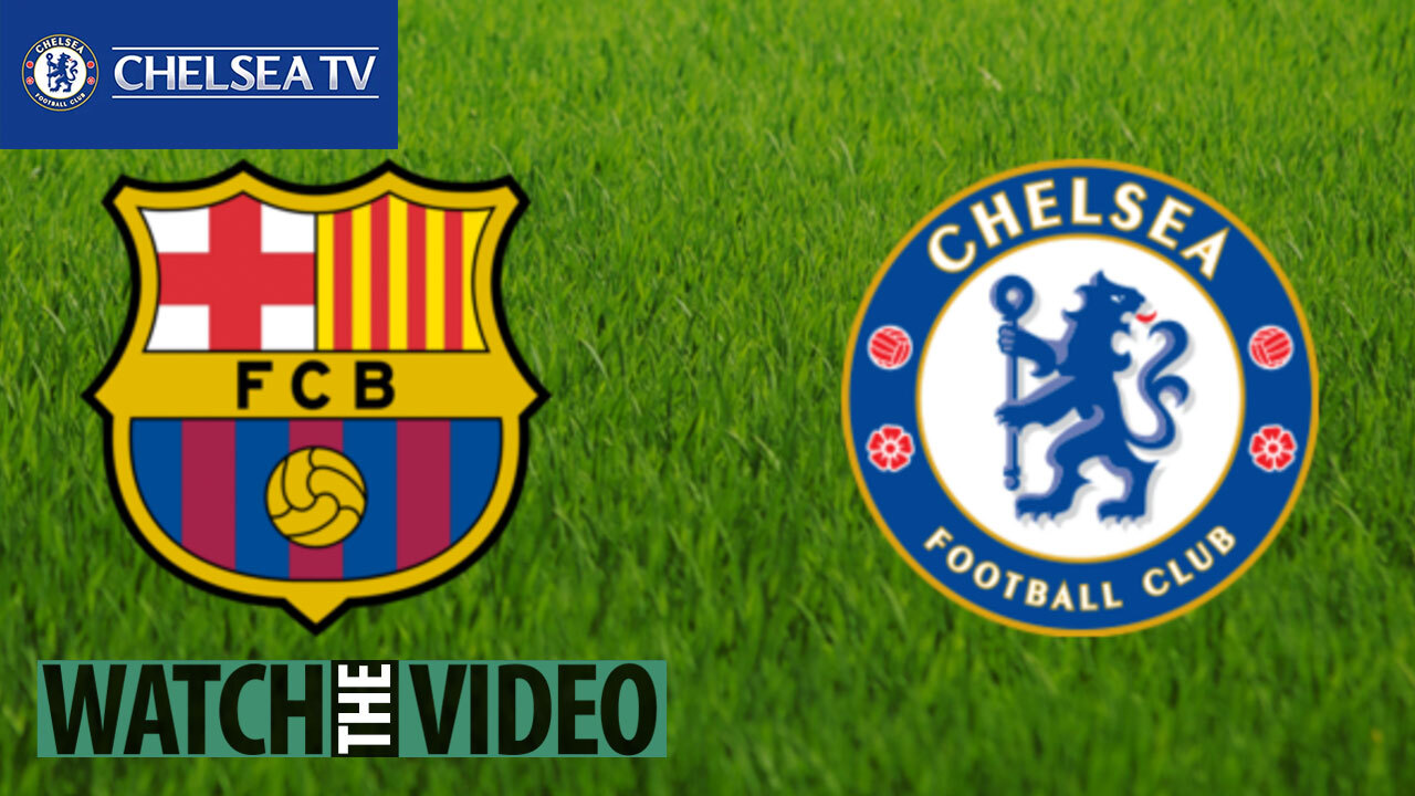Barcelona v Chelsea – Live stream, TV channel and kick-off time for  pre-season friendly in Japan