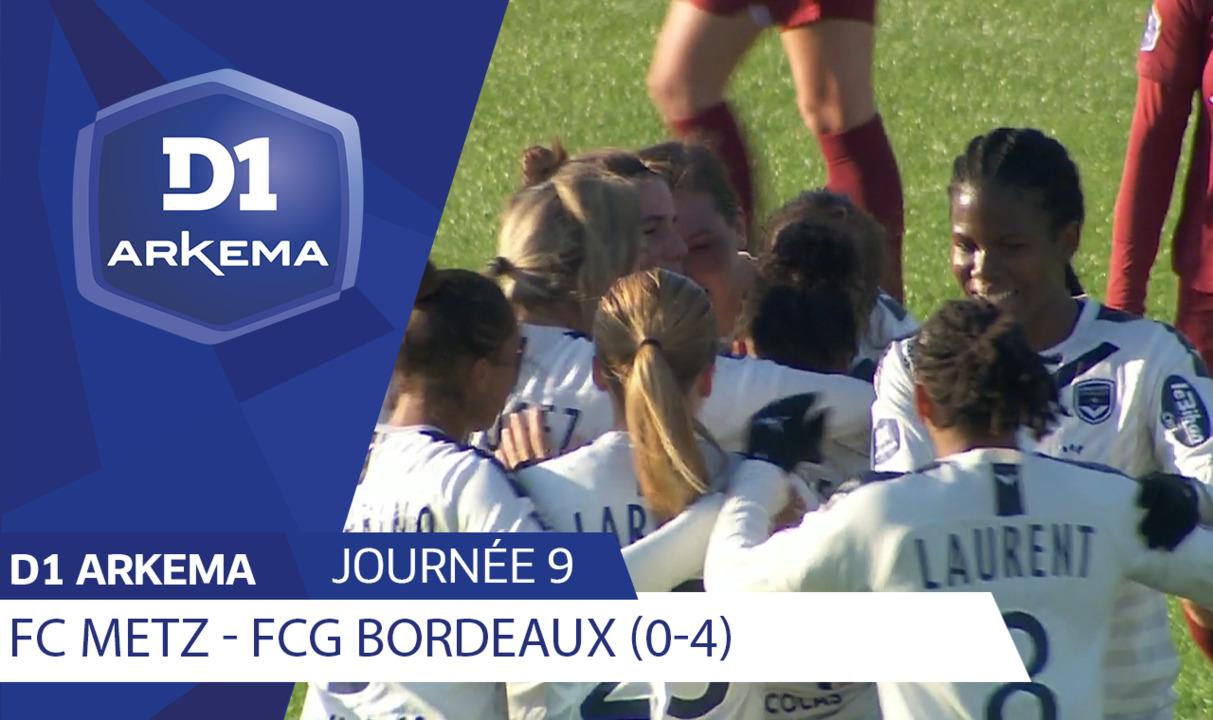 J9 : FC Metz - Girondins de Bordeaux (0-4)