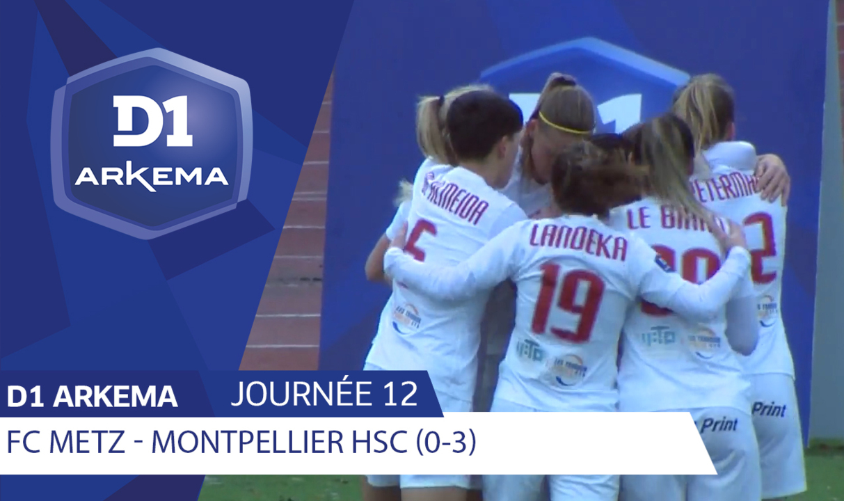 J12 | FC Metz - Montpellier HSC (0-3)