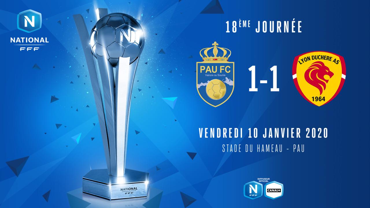 J18 | Pau FC – Lyon Duchère AS (1-1)