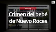 El crimen de Nuevo Roces: cronología de un infanticidio