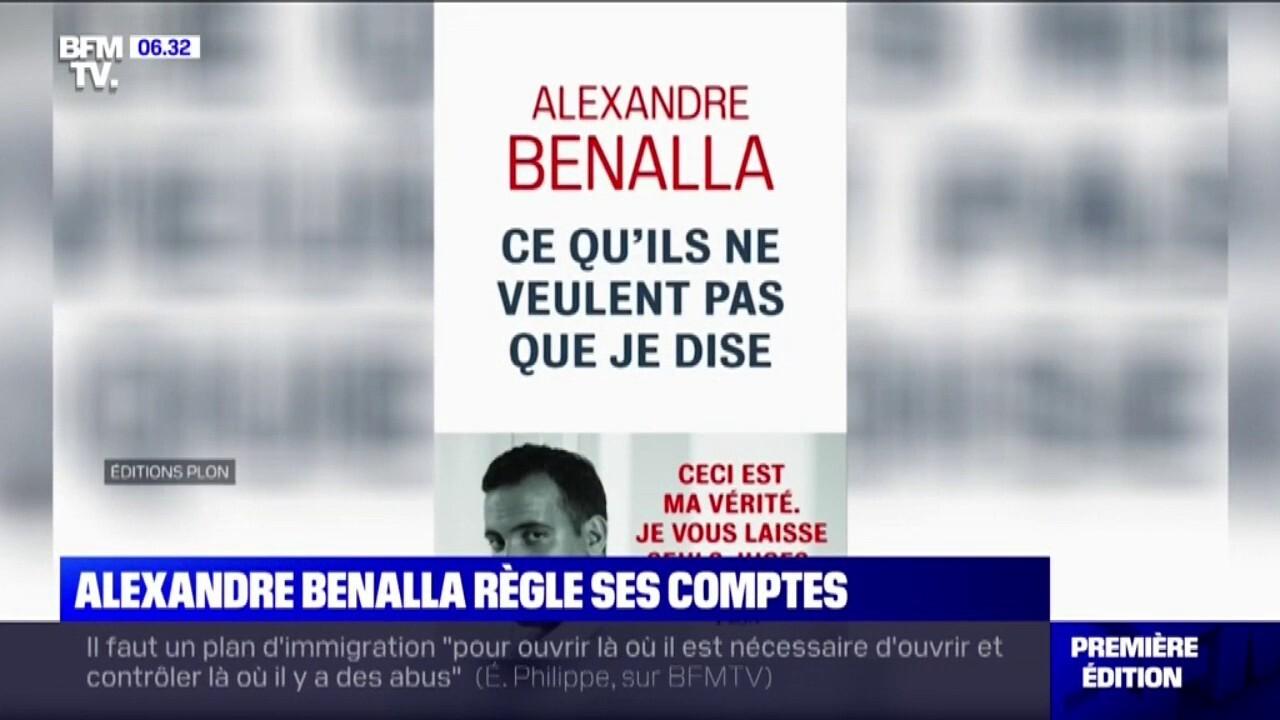 Alexandre Benalla Regle Ses Comptes Dans Un Livre Ce Qu Ils Ne Veulent Pas Que Je Dise